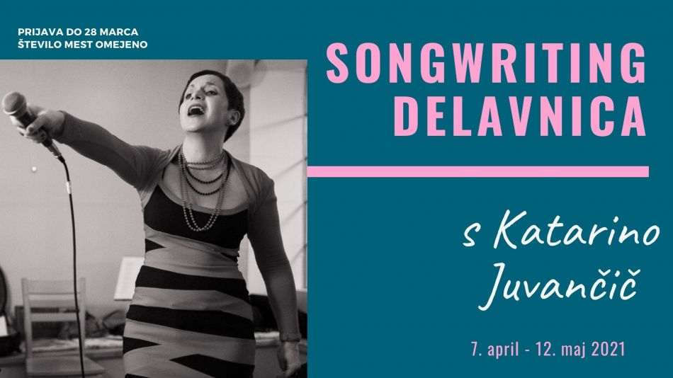 Songwriting delavnica s Katarino Juvančič